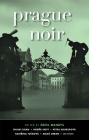 Prague Noir (Akashic Noir) Cover Image