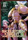 Skeleton Knight in Another World (Manga) Vol. 2 Cover Image