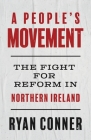 A People's Movement: The Fight for Reform in Northern Ireland Cover Image