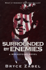 Surrounded by Enemies: A Breakpoint Novel Cover Image