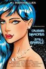 Crushed Diamonds Still Sparkle (Sisterhood Folios #8) Cover Image