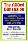 The Added Dimension: Celebrating the Opportunities, Rewards, and Challenges of the Add Experience Cover Image