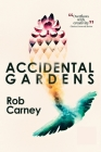 Accidental Gardens Cover Image