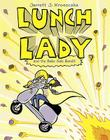 Lunch Lady and the Bake Sale Bandit: Lunch Lady #5 Cover Image