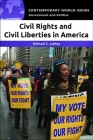 Civil Rights and Civil Liberties in America: A Reference Handbook (Contemporary World Issues) Cover Image