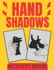 Hand Shadows Activity Book Cover Image