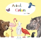 Animal Colors and More Cover Image