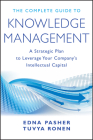 The Complete Guide to Knowledge Management: A Strategic Plan to Leverage Your Company's Intellectual Capital Cover Image