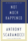 Not Much Happened: Anthony Scaramucci Cover Image