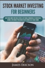 Stock Market Investing for Beginners: How to Make Money Investing in Stocks & Day Trading, Fundamentals to Successfully Become a Stock Market Pro and Cover Image