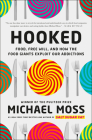 Hooked: Food, Free Will, and How the Food Giants Exploit Our Addictions Cover Image