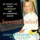 Beyond Belief: My Secret Life Inside Scientology and My Harrowing Escape Cover Image