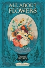 All about Flowers: James Vick's Nineteenth-Century Seed Company Cover Image