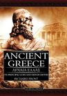 Ancient Greece: Its Principal Gods and Minor Deities Cover Image