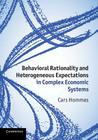 Behavioral Rationality and Heterogeneous Expectations in Complex Economic Systems Cover Image