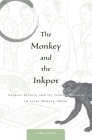 The Monkey and the Inkpot: Natural History and Its Transformations in Early Modern China Cover Image