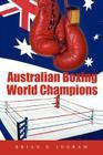 Australian Boxing World Champions Cover Image