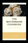 The Mayonnaise Cookbook Cover Image
