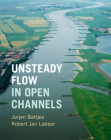 Unsteady Flow in Open Channels Cover Image