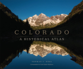 Colorado: A Historical Atlas Cover Image