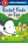 Rocket Finds an Egg (Step into Reading) Cover Image