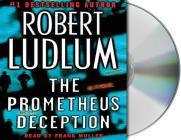 The Prometheus Deception: A Novel Cover Image