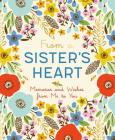 From a Sister's Heart: Memories and Wishes from Me to You Cover Image