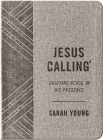 Jesus Calling: Enjoying Peace in His Presence, Textured Gray Leathersoft, with Full Scriptures Cover Image