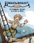 Baggywrinkles: A Lubber's Guide to Life at Sea Cover Image
