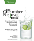 The Cucumber for Java Book: Behaviour-Driven Development for Testers and Developers Cover Image