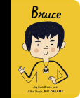 Bruce Lee: My First Bruce Lee (Little People, BIG DREAMS #34) Cover Image