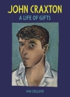 John Craxton: A Life of Gifts Cover Image