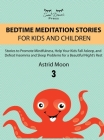 Bedtime Meditation Stories for Kids and Children 3 Cover Image