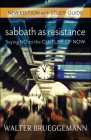 Sabbath as Resistance: New Edition with Study Guide Cover Image