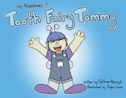 The Adventures of Tooth Fairy Tommy Cover Image