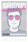 Mainstream Maverick: John Hughes and New Hollywood Cinema Cover Image