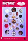The Collector's Encyclopedia of Buttons (Schiffer Book for Collectors) Cover Image