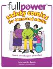 Fullpower Safety Comics for Teens and Adults: How to Take Charge of Your Safety! Cover Image