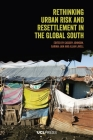 Rethinking Urban Risk and Resettlement in the Global South Cover Image