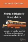 Livro de referência para motoristas de ônibus escolar - Portuguese Version Cover Image