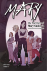 Mary: The Adventures of Mary Shelley's Great-Great-Great-Great-Great-Granddaughter Cover Image