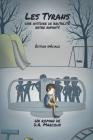 Les Tyrans: Une histoire de brutalité entre enfants Cover Image