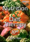 Nutrition & Diet Therapy [With CDROM] Cover Image