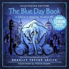 The Blue Day Book Illustrated Edition: A Lesson in Cheering Yourself Up Cover Image