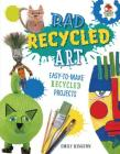 Rad Recycled Art Cover Image