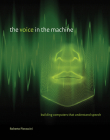 The Voice in the Machine: Building Computers That Understand Speech Cover Image