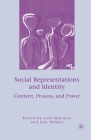 Social Representations and Identity: Content, Process, and Power Cover Image