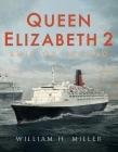 Queen Elizabeth 2: Ship of Legend Cover Image