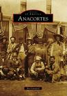 Anacortes (Images of America (Arcadia Publishing)) Cover Image