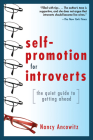 Self-Promotion for Introverts: The Quiet Guide to Getting Ahead Cover Image